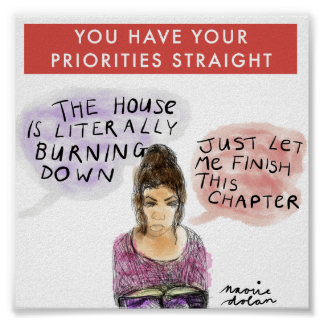 Book-Lovers Have Their Priorities Straight! Poster