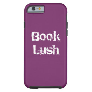 Book Lush Tough iPhone 6 Case