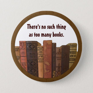 Bookaholic humour 7.5 cm round badge