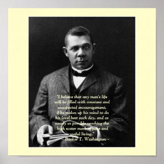 Booker T. Washington encouragement Poster