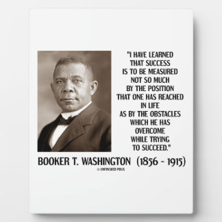 Booker T. Washington Obstacles Overcome Succeed Plaques