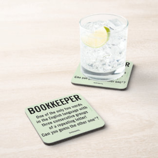 """""""Bookkeeper Is A Unique Word"""" Coaster"""