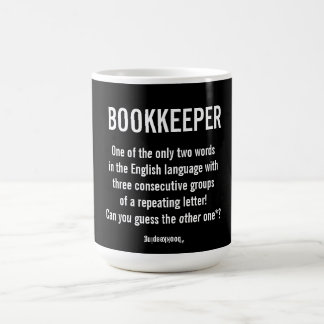 """""""Bookkeeper Is A Unique Word"""" Coffee Mug"""