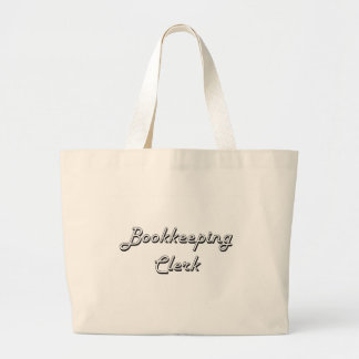 Bookkeeping Clerk Classic Job Design Jumbo Tote Bag