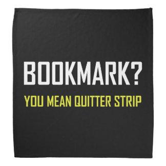Bookmark Quitter Strip Bandana