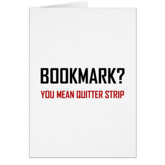 Bookmark Quitter Strip Card
