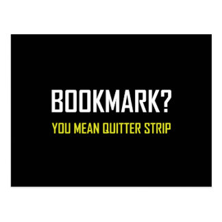 Bookmark Quitter Strip Postcard