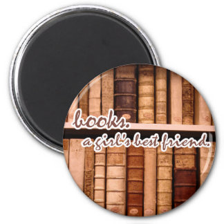 Books - A Girl's Best Friend. 6 Cm Round Magnet