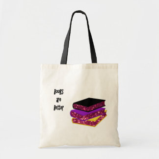 Books are Better Tote Bag