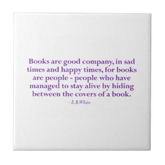 Books Are Good Company Ceramic Tile