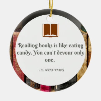 Books are like Candy Ornament