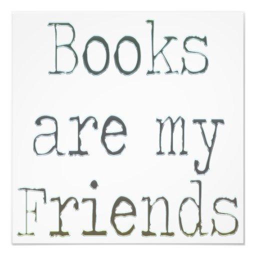 Books Are My Friends Art Photo