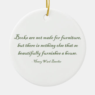 Books Are Not Made For Furniture Round Ceramic Decoration