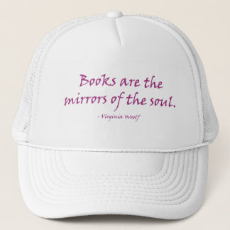Books Are The Mirrors Of The Soul Cap