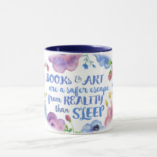 Books & Art & Reality & Sleep Mug
