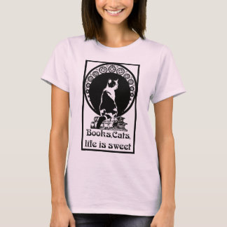 Books, cats, life is sweet T-Shirt