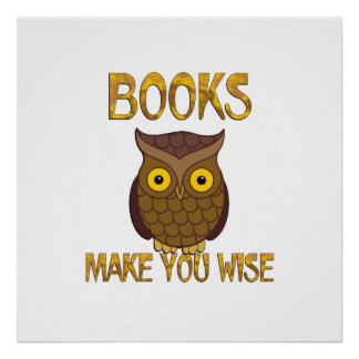 Books Make You Wise Poster