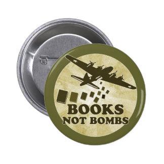 Books not bombs 6 cm round badge