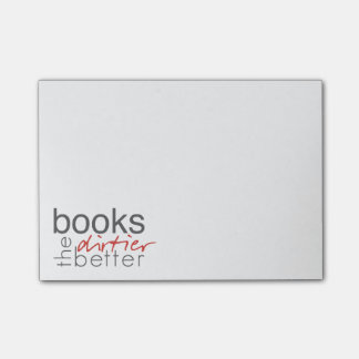 Books The Dirtier The Better Post-It Notes