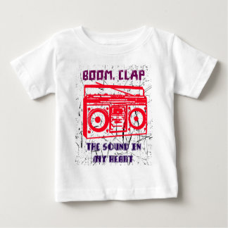 Boom, clap - the sound in my heart baby T-Shirt
