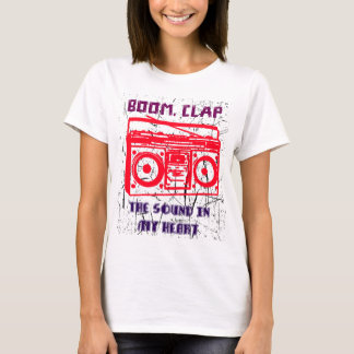 Boom, clap - the sound in my heart T-Shirt
