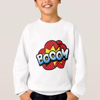 Boom dynamite sweatshirt