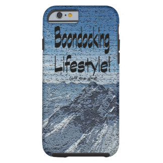 Boondocking Lifestyle Design Tough iPhone 6 Case