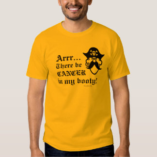 Booty Cancer Tee Shirts