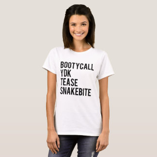 Bootycall YDK Tease Snakebite T-Shirt