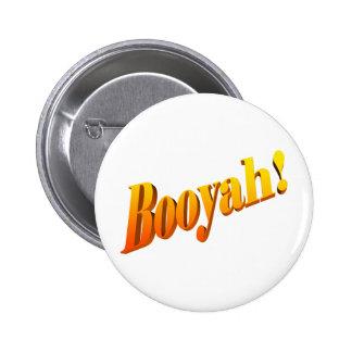 Booyah! 6 Cm Round Badge