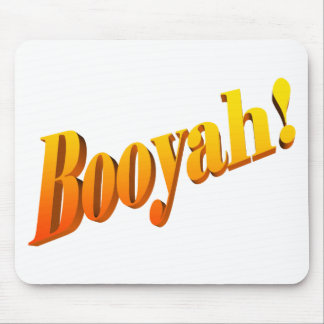 Booyah! Mouse Pad