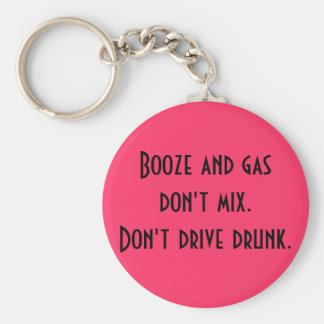 Booze and gas don't mix.. key ring