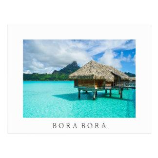 Bora Bora over-water bungalow, white text postcard