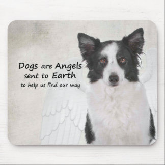 Border Collies Are Angels Mousepad