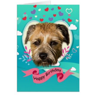 Border Terrier And Hearts Birthday Greeting Card