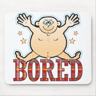 Bored Fat Man Mouse Pad