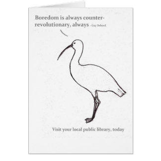 Boredom is always counter-revolutionary note card