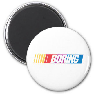 Boring Magnet