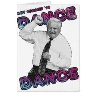Boris Yeltsin Dance Dance Hot Summer 1996 Card