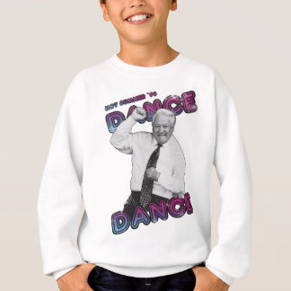 Boris Yeltsin Dance Dance Hot Summer 1996 Sweatshirt