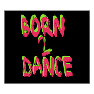 Born 2 Dance Poster