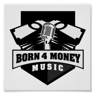 Born 4 Money Poster