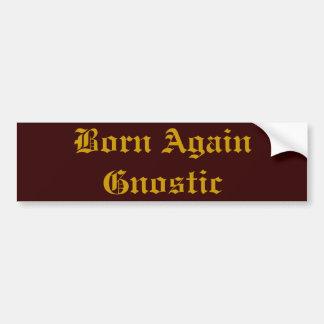 Born Again Gnostic Bumper Sticker