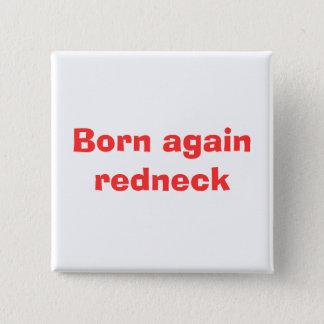 Born again redneck 15 cm square badge