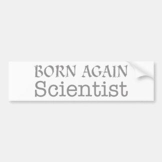 Born_again_Scientist_grey_Full_Mug.png Bumper Sticker