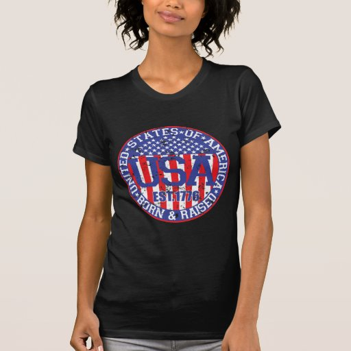 Born and Raised in the USA Tee Shirt