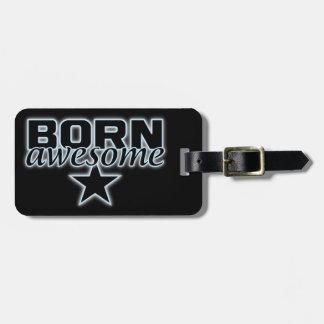 Born Awesome custom luggage tag