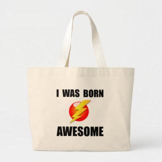 Born Awesome Jumbo Tote Bag