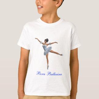 Born Ballerina T-Shirt