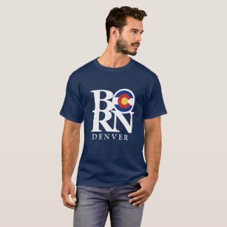 BORN Denver Colorado Mens Tee